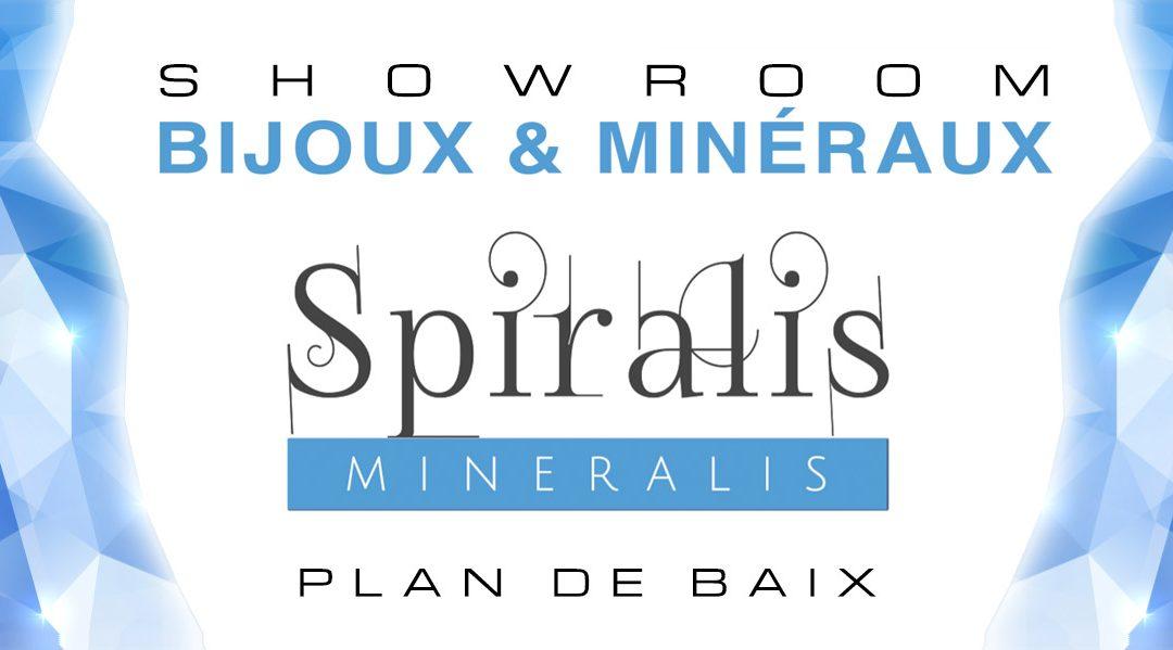 Nouveau showroom SPIRALIS MINERALIS au Coeur de Plan de Baix !